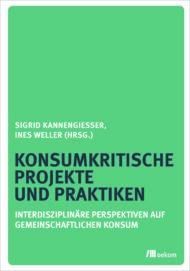 Buchcover Konsumkritische Projekte und Praktiken